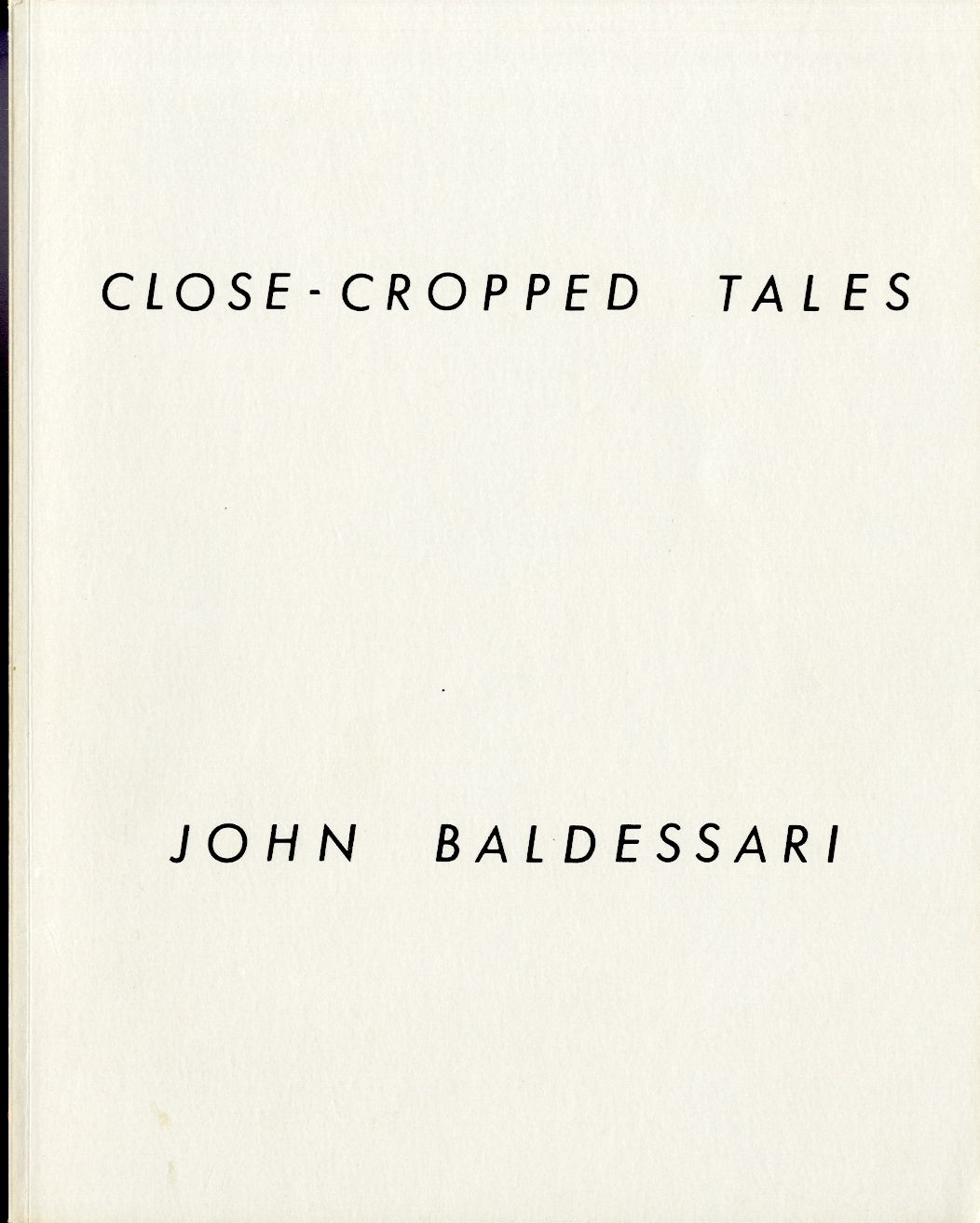 Close-cropped tales