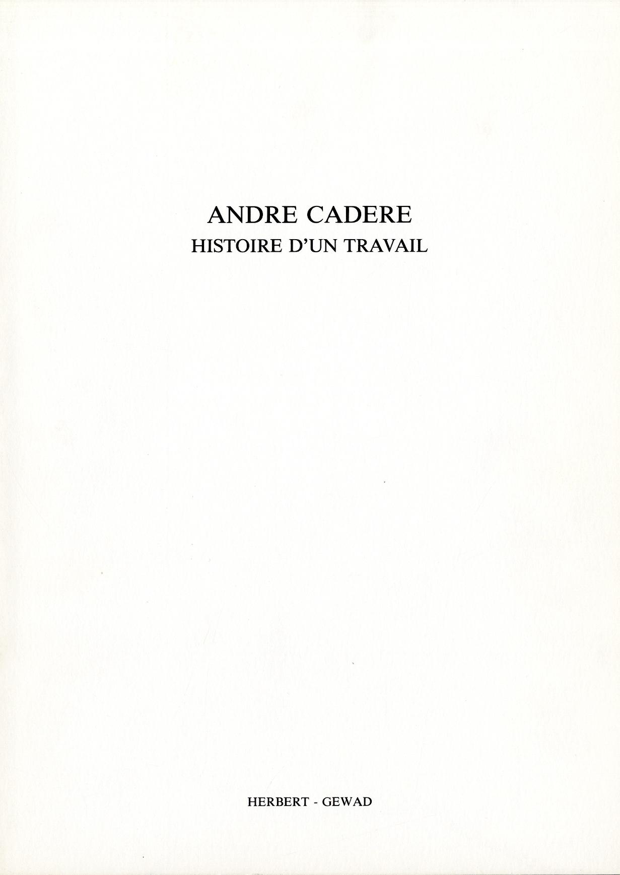 André Cadere : Histoire D'un travail