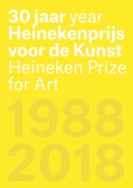 30 jaar Heinekenprijs voor de Kunst = 30 year Heineken Prize for Art