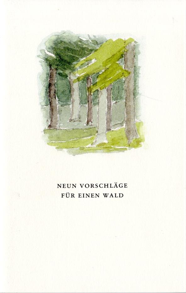 Neun Vorschläge für einen Wald