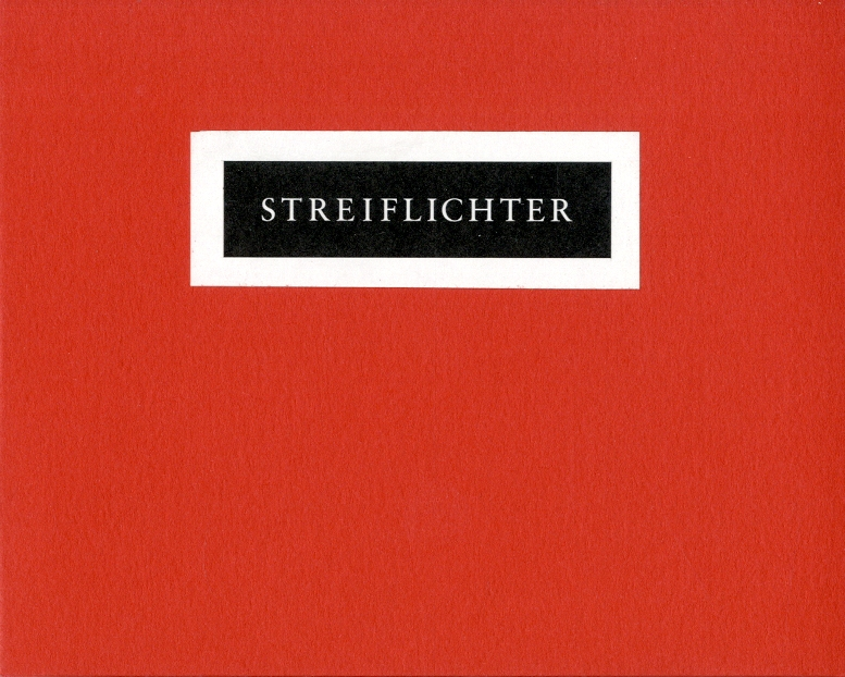 Streiflichter : Six Inscribed Fragments Concerning the French Revolution 1789-1805