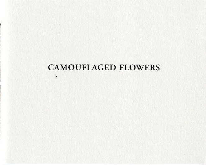 Camouflaged Flowers