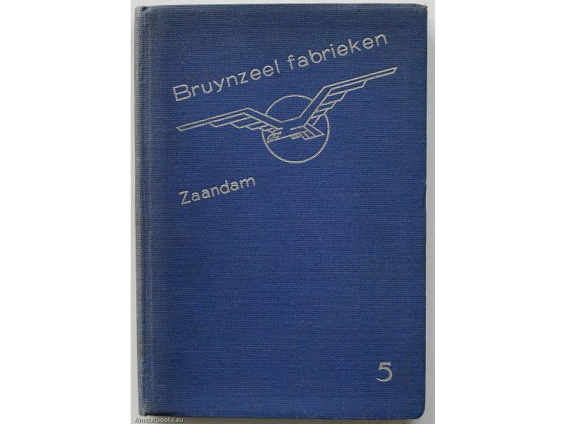 Bruynzeel fabrieken Zaandam